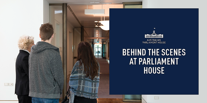 Tour: 'Behind the Scenes'/'Discover' Parliament House - November 2019 ($15, 10am, 12pm & 3pm Daily) Event Banner