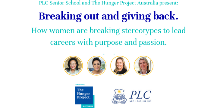 Breaking Out and Giving Back: How women are breaking stereotypes to lead careers with purpose and passion. Event Banner
