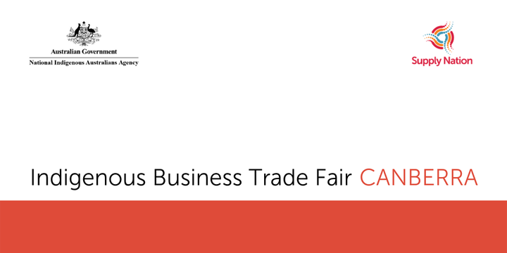 Indigenous Business Trade Fair (Canberra) - Exhibitor Registration Event Banner