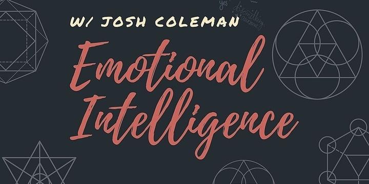 Emotional Intelligence Workshop w/ Josh Coleman Event Banner