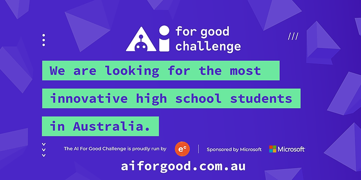 AI for Good Challenge Hackathon - Melbourne (Frankston High) Event Banner