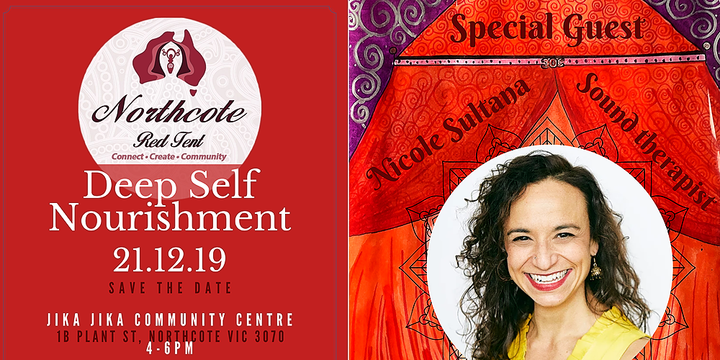 Northcote Red Tent - Deep Self Nourishment - 21/12/19 Event Banner