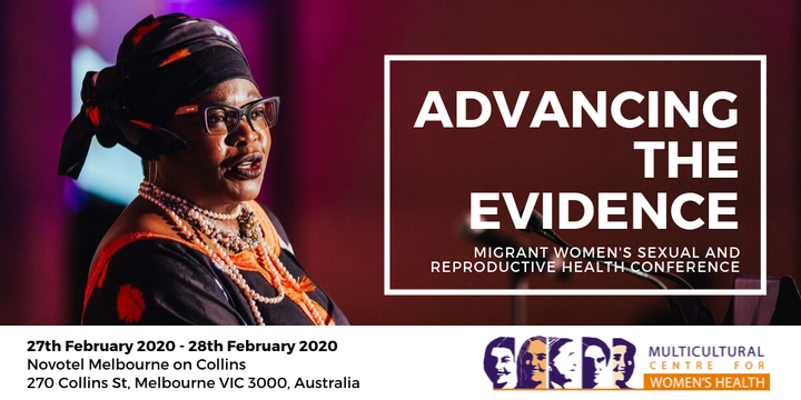 Advancing the Evidence: Migrant Women's Sexual and Reproductive Health Conference Event Banner