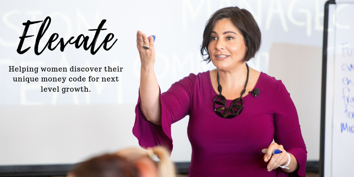 Elevate - Helping women discover their unique money code for next level growth. Event Banner