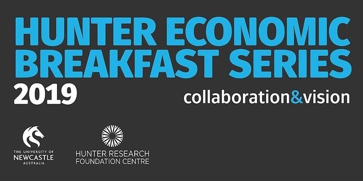 2019 Hunter Economic Breakfast Series - 26 July 2019 Event Banner