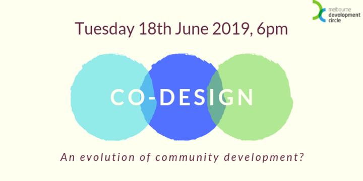 Co-Design: An evolution of community development? Event Banner