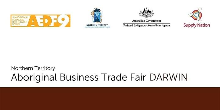 Northern Territory Aboriginal Business Trade Fair (Darwin) - Attendee Registration Event Banner