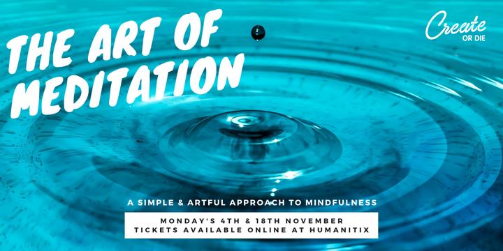 The Art of Meditation -  November classes Event Banner