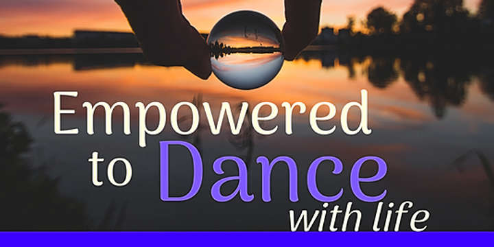 Empowered to Dance with life Event Banner