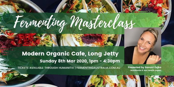 Fermentation Masterclass at Modern Organic Cafe, Long Jetty Event Banner