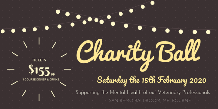Charity Ball - Supporting the Mental Health of our Veterinary Profession Event Banner