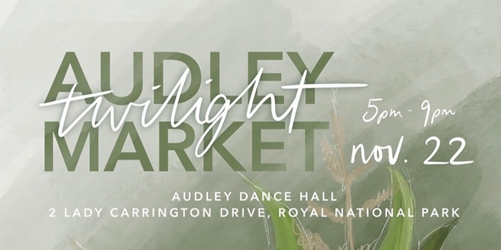 Audley Twilight Market hosted by Live Laugh Love Boutique Markets Event Banner