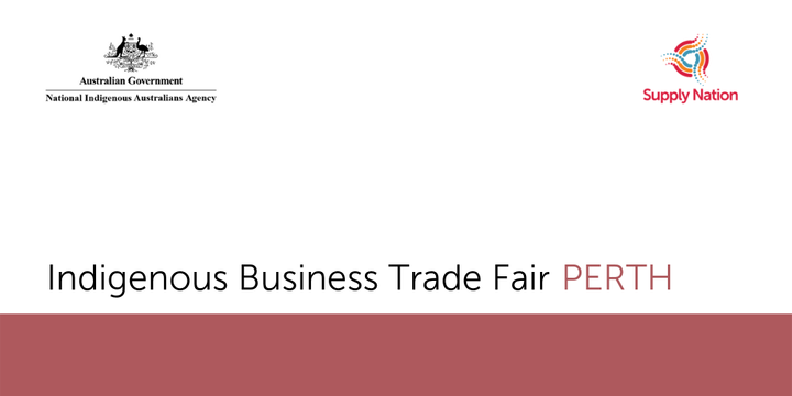 Indigenous Business Trade Fair (Perth) - Attendee Registration Event Banner