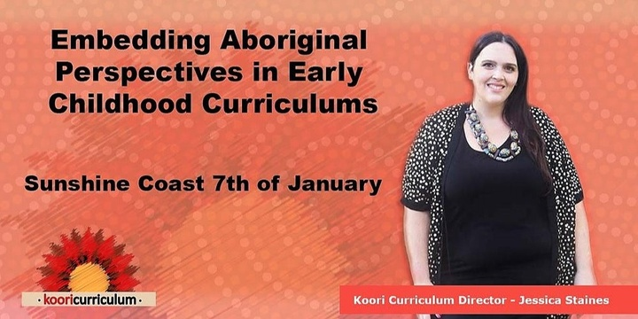 Sunshine Coast - Embedding Aboriginal Perspectives in Early Childhood Curriculums Event Banner