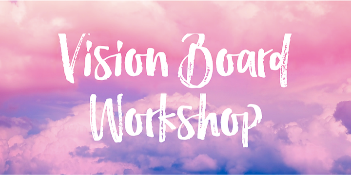 New Year Vision Board Workshop (for women only) Event Banner