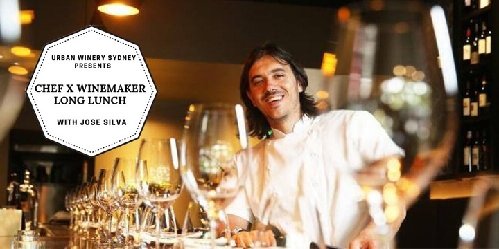 CHEF X WINEMAKER Long Lunch with Jose Silva Event Banner
