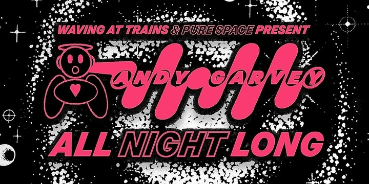 ANDY GARVEY ALL NIGHT LONG MELBOURNE Event Banner