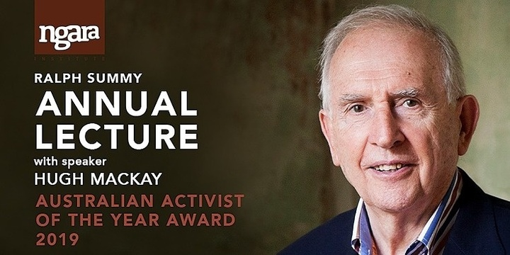 ANNUAL LECTURE 2019 Hugh MacKay | Australia Reimagined - A Culture of Compassion Event Banner