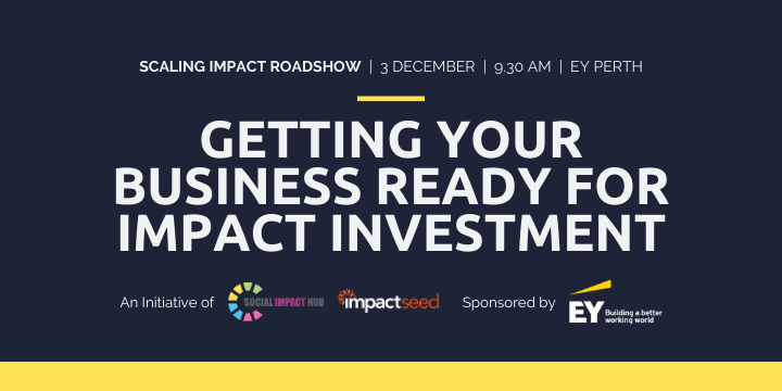 Scaling Impact: the Impact Investment Readiness Journey Event Banner