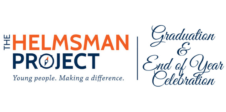 The Helmsman Project 2019 Graduation and End of Year Celebration Event Banner
