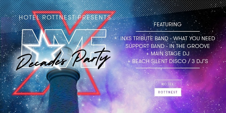 Hotel Rottnest Presents New Year's Eve: Decades Party Vol. 4 - INXS Event Banner