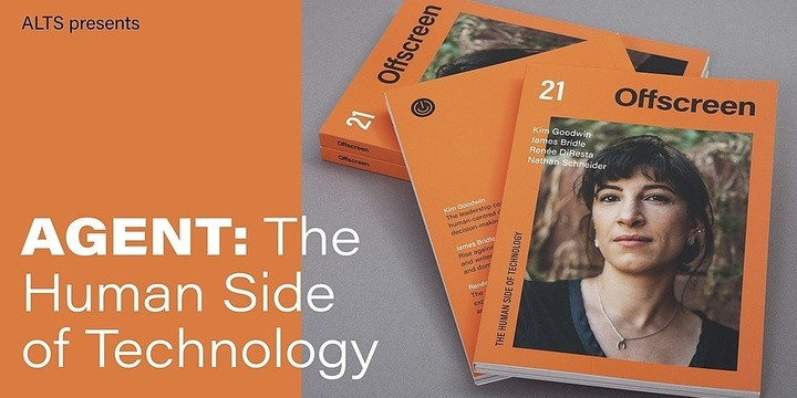 AGENT: The human side of technology feat. Kai Brach (Offscreen Mag / Dense Discovery) Event Banner