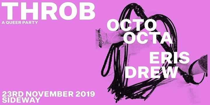 Throb w/ Eris Drew & Octo Octa Event Banner