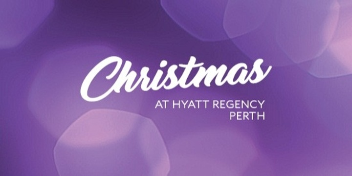 Christmas Lunch in Grand Ballroom - Hyatt Regency Perth Event Banner