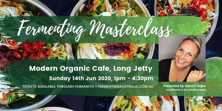 June Fermentation Masterclass at Modern Organic Cafe, Long Jetty Event Banner
