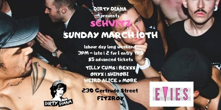 DIRTY DIANA Presents Schvitz at Evie's  Event Banner