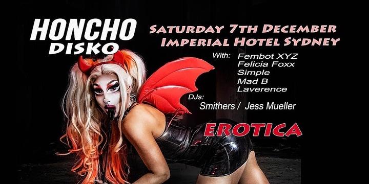 Honcho Disko Sydney Saturday December 7th - EROTICA Event Banner
