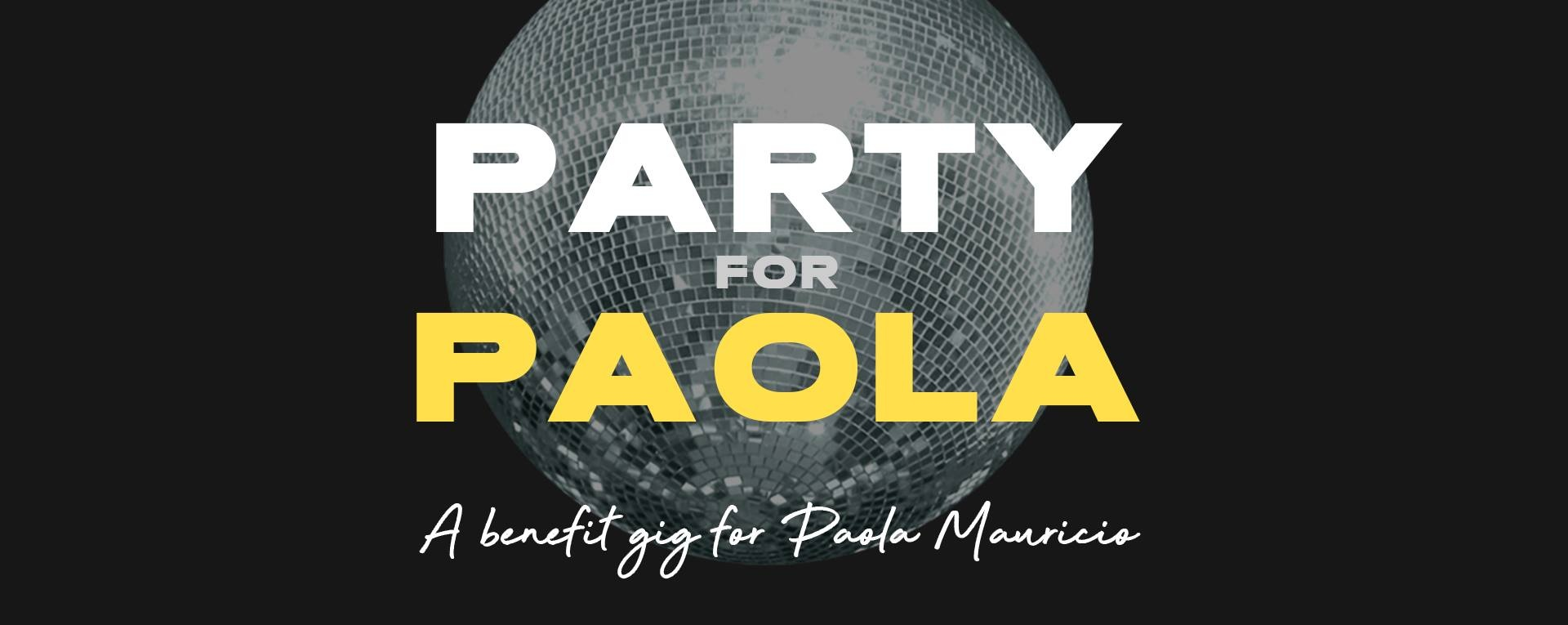 Party for Paola: A Benefit Gig