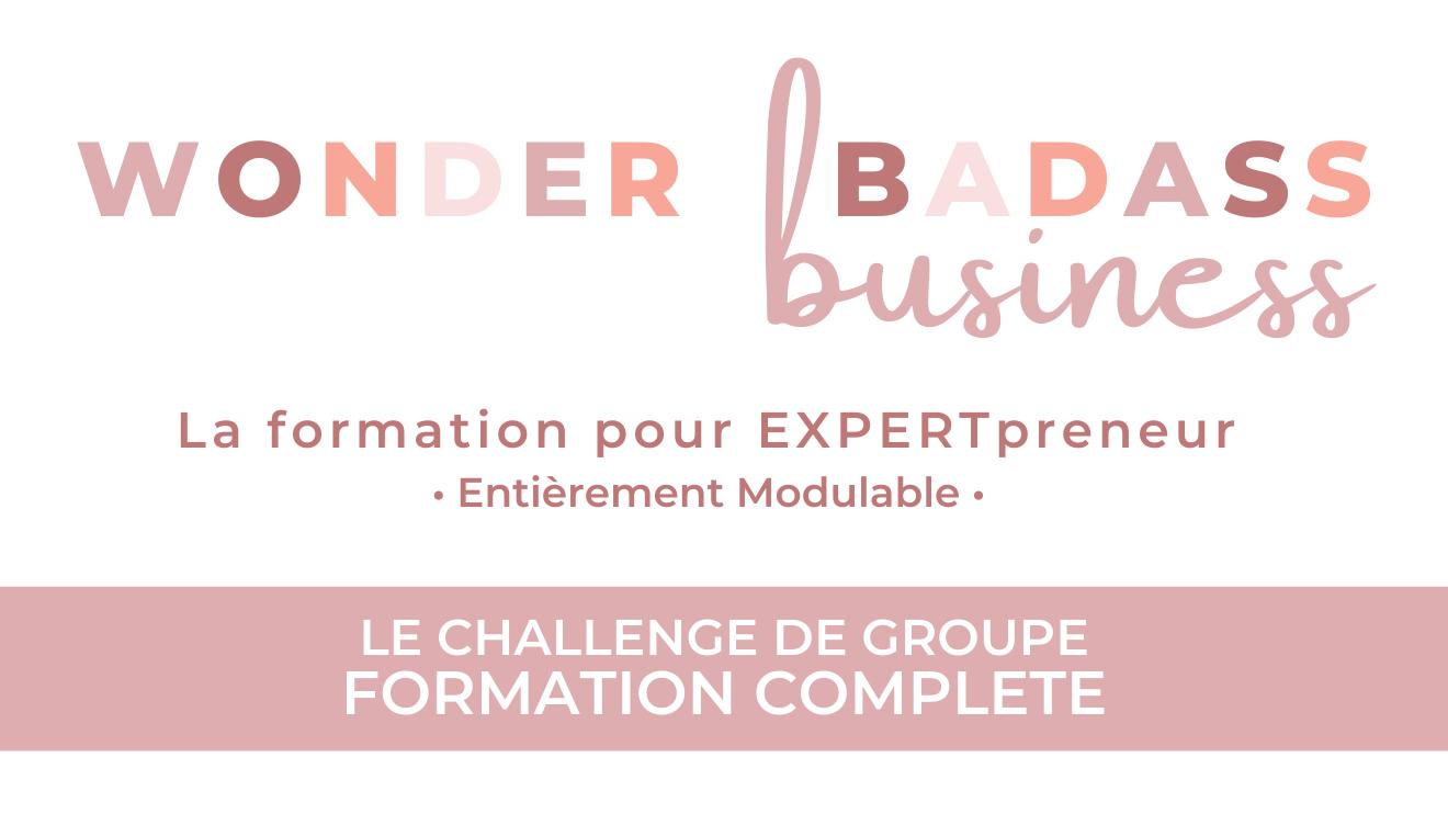 Représentation de la formation : Le Challenge (groupe) - Wonder Badass Business