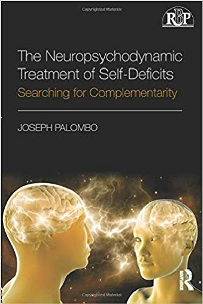 """The Neuropsychodynamic Treatment of Self-Deficits: Searching for Complementarity"""