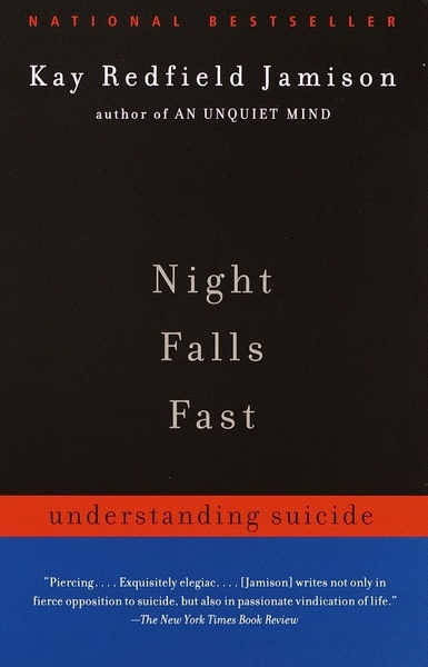 """Night Falls Fast: Understanding Suicide (Kindle Edition)"""