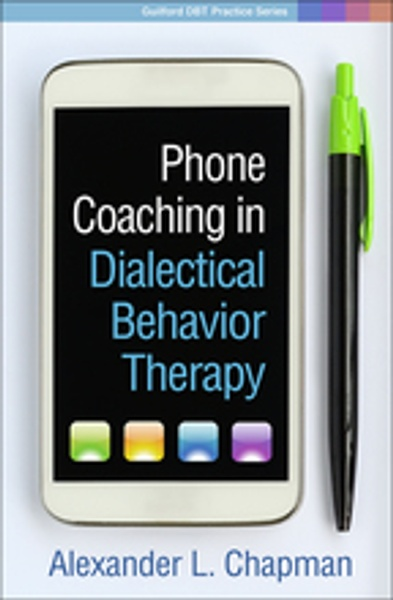 """Phone Coaching in Dialectical Behavior Therapy"""