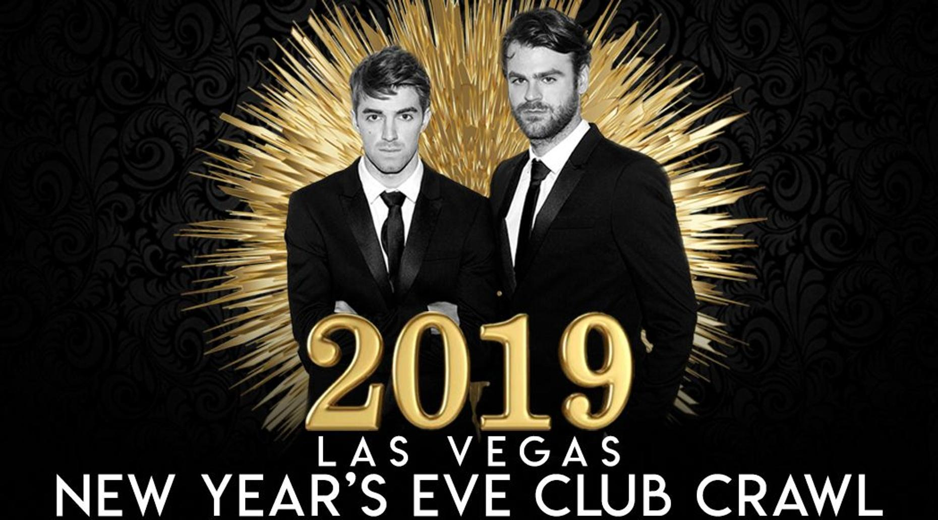 Vegas New Years Eve Club Crawl W/ The Chainsmokers