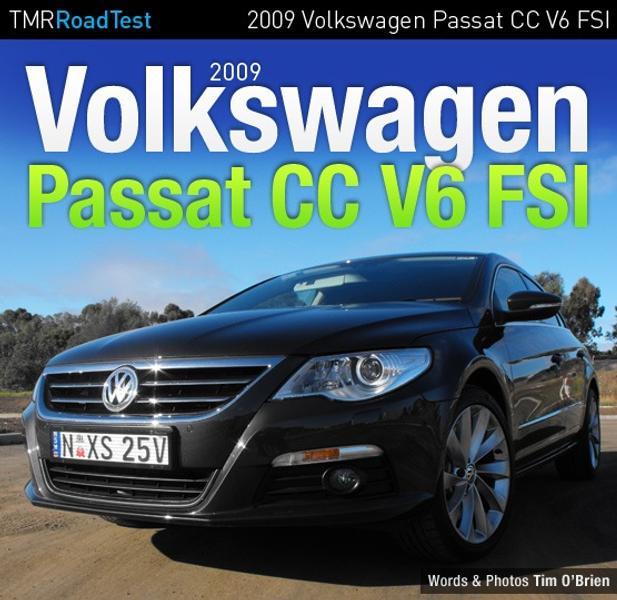 2009 Volkswagen Passat CC V6 FSI Review