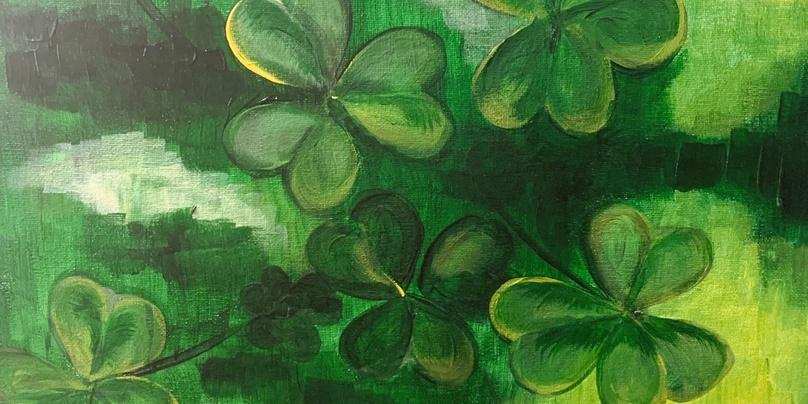 Paint and Wine Event - St. Patrick's Day Clever Clover