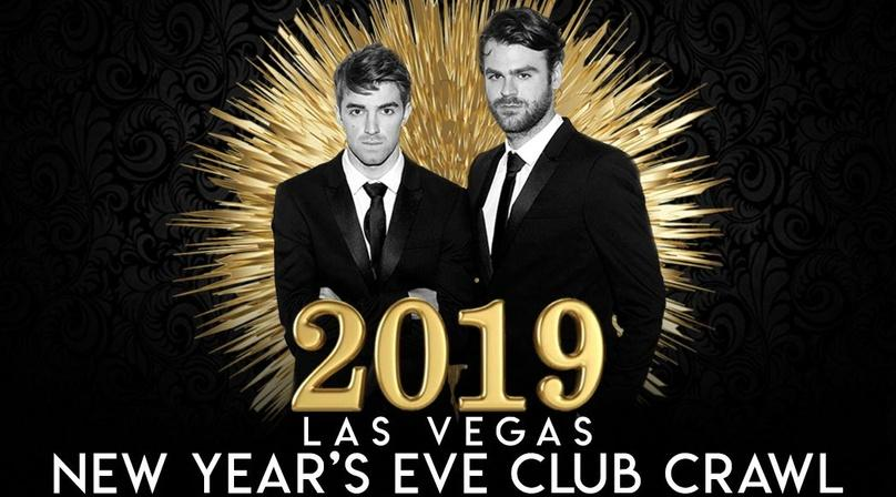 Vegas New Years Eve Club Crawl W/ The Chainsmokers