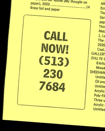 "Poster publicizing the call-in number for the MFA Painting/Printmaking Thesis Show: ""Call now! (513) 230-7684"""