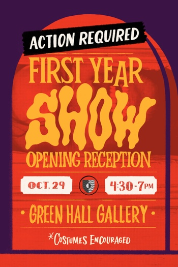 Poster for first-year show reception on Oct. 29, 2021