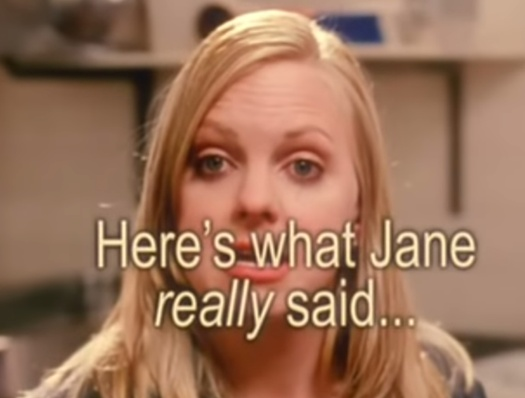 Here's what Jane really said...