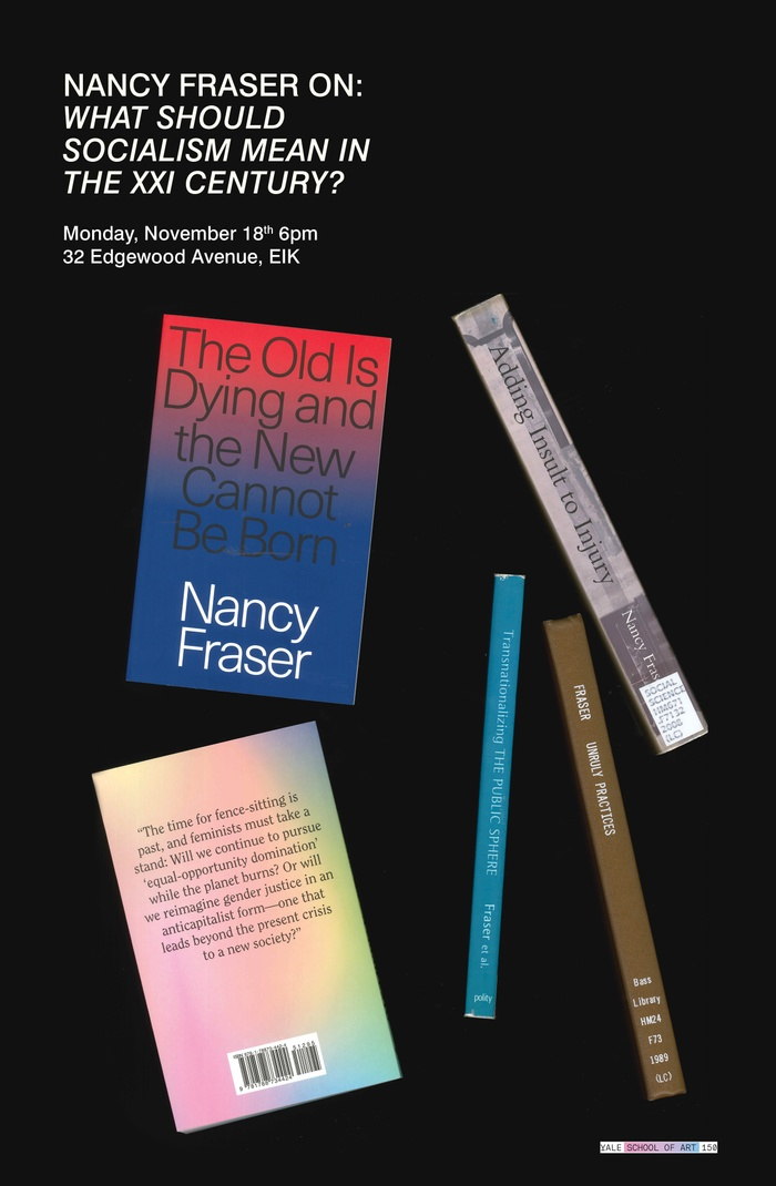 Poster for a lecture by Nancy Fraser, featuring an assemblage of her most recent publications.