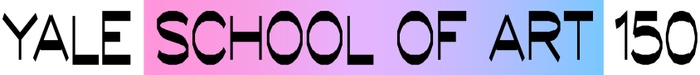 """This is a still image of the words """"Yale School of Art 150"""" in which the words """"School of Art"""" are placed against a color gradient that moves from pink to purple to blue, left-to-right."""