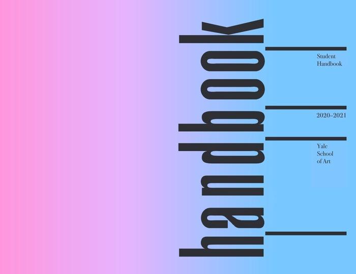 Click to access the School of Art 2020-21 Handbook via Box.