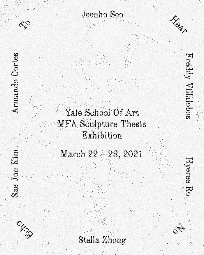 """Poster for the Sculpture Group 2 MFA Thesis Show, """"To Hear No Echo"""""""