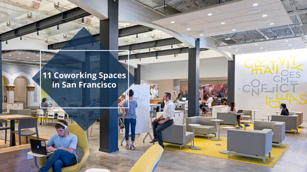 11 Best San Francisco Coworking Spaces