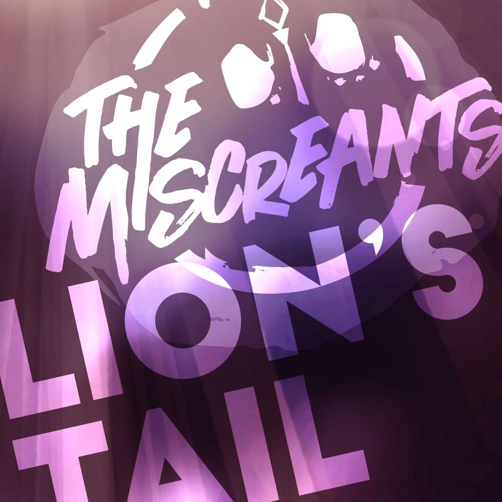 "Micreants ""Lions tail"""