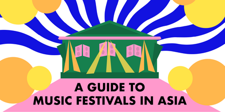 A guide to music festivals in Asia in 2019